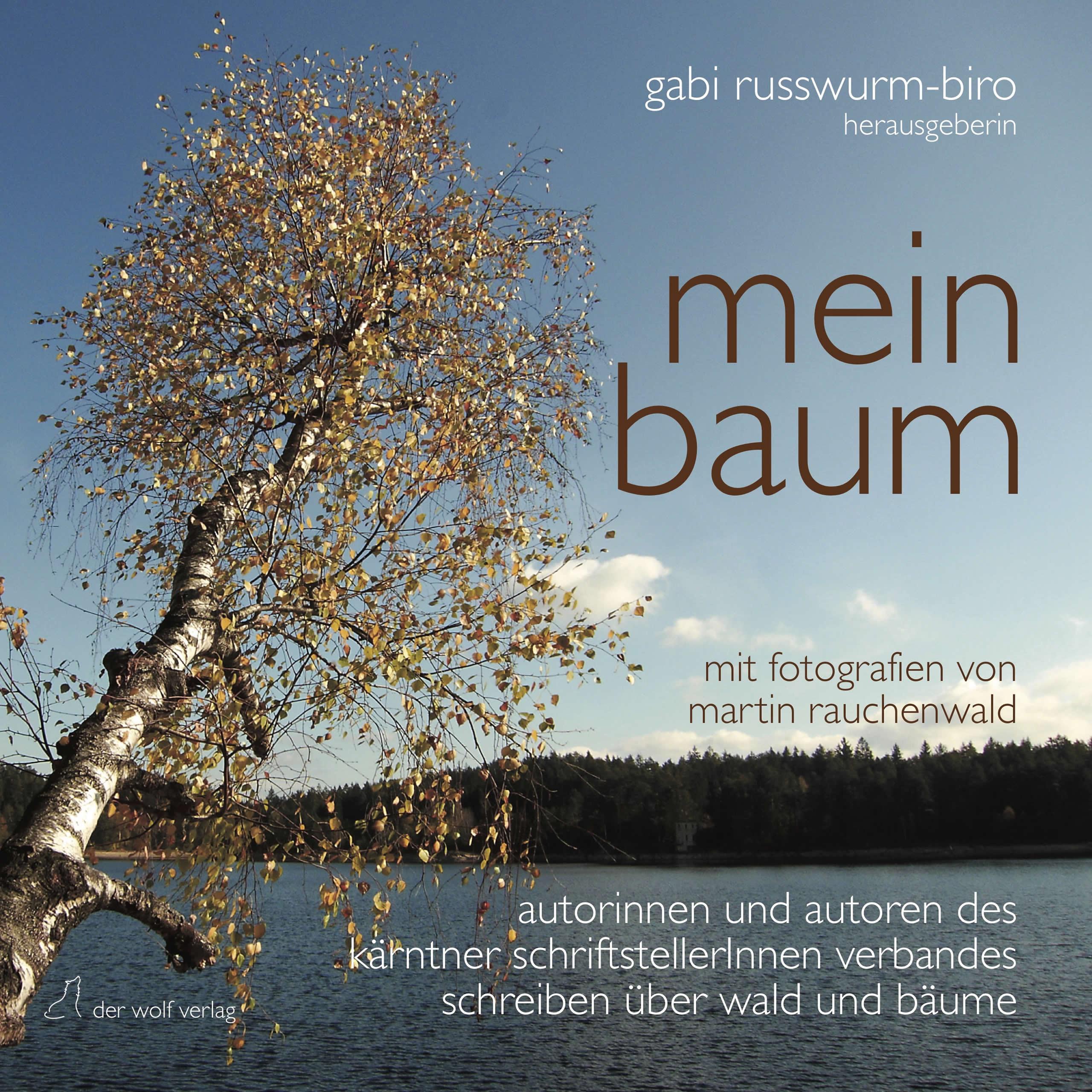 mein Baum | Anthologie | Herausgegeben von Gabriele Russwurm-Biro | der wolf verlag 2019